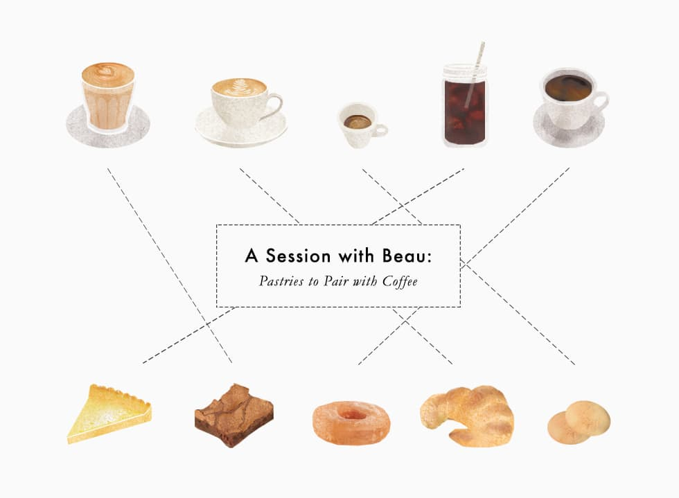 A Session with BEAU: Pastries to Pair with Coffee