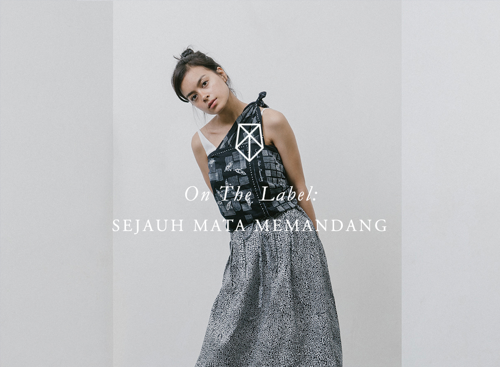 On the Label: Sejauh Mata Memandang