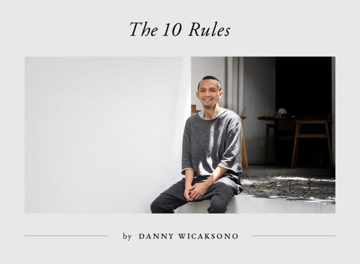 The 10 Rules by Danny Wicaksono