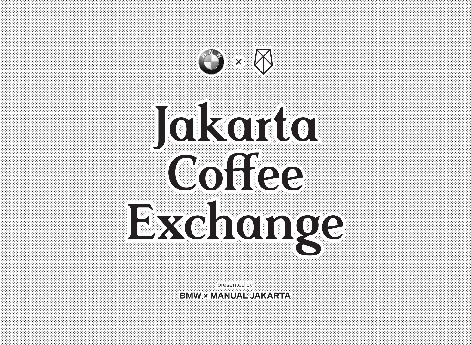 Jakarta Coffee Exchange: BMW Indonesia x Manual Jakarta