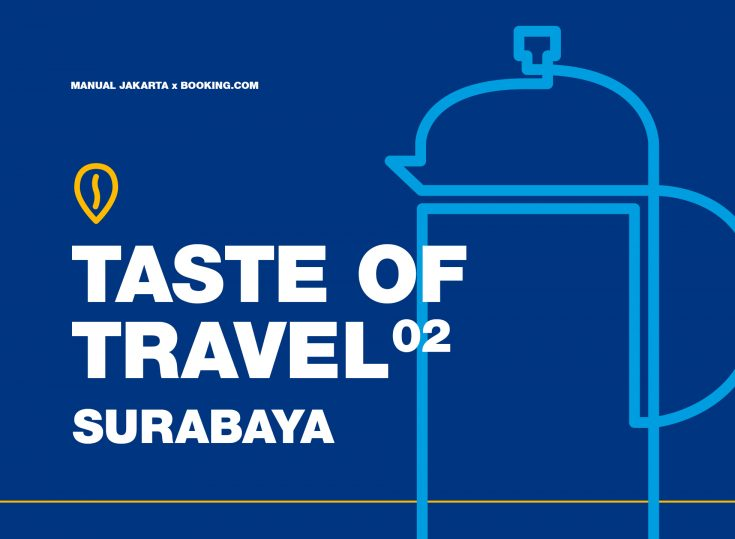 Taste of Travel: Surabaya