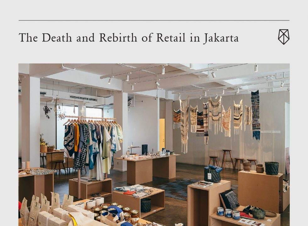 The Death and Rebirth of Retail in Jakarta