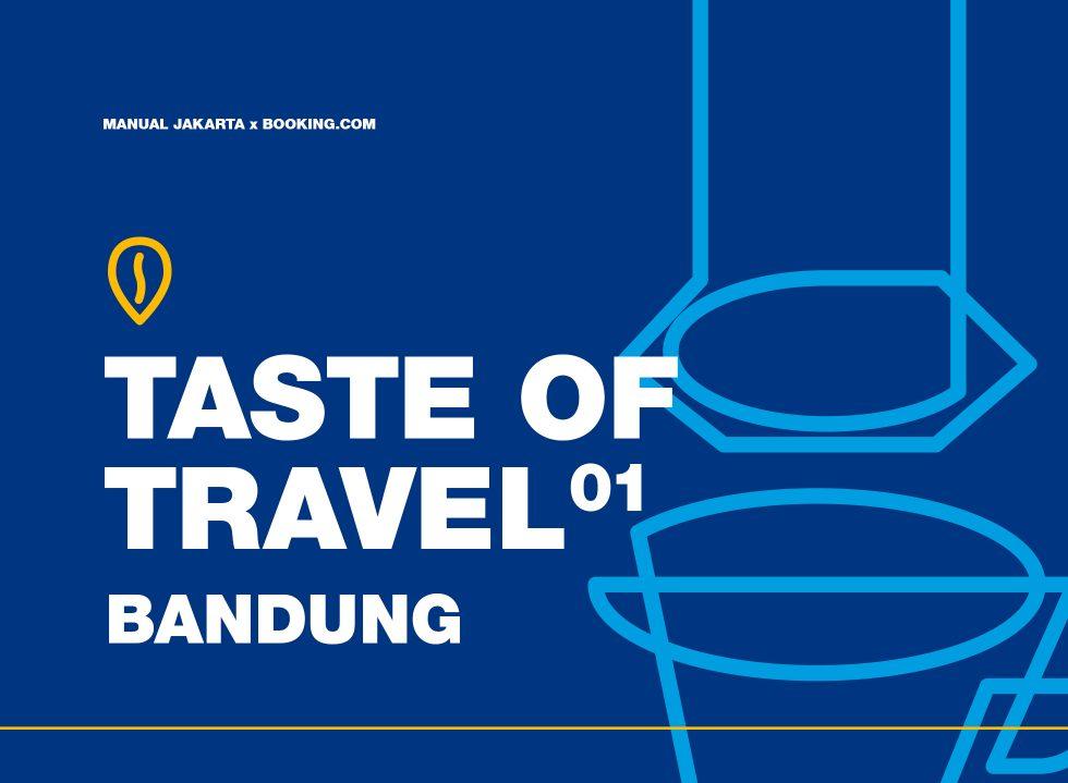 Taste of Travel: Bandung